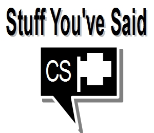 stuff you've said